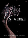 Nowhere, a Story of Exile