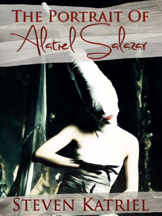 The Portrait of Alatiel Salazar a Gothic Horror Novella