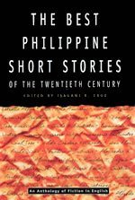 The Best Philippine Short Stories of the Twentieth Century by Isagani R. Cruz