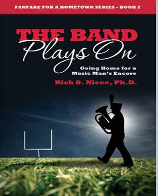 The Band Plays On: Going Home for a Music Man's Encore