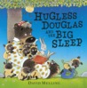 Hugless Douglas and the Big Sleep