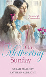 On Mothering Sunday: More Than a Governess / The Angel and the Outlaw