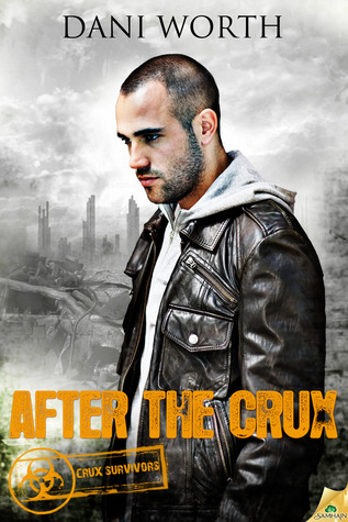 After the Crux (Crux Survivors, #1)