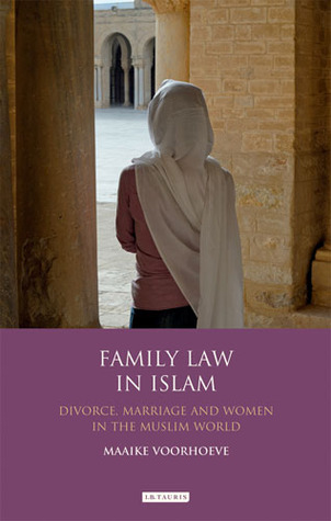 Family Law in Islam: Divorce, Marriage and Women in the Muslim World
