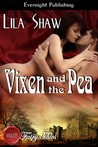 Vixen and the Pea (A Naughty Fairy Tale)