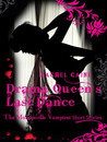 Drama Queen's Last Dance (The Morganville Vampires)