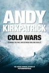 Cold Wars: Climbing the Line Between Risk and Reality