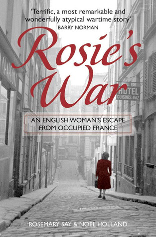 Rosie's War by Rosemary Say