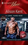 A Long, Hard Ride (Harlequin Blaze #453)