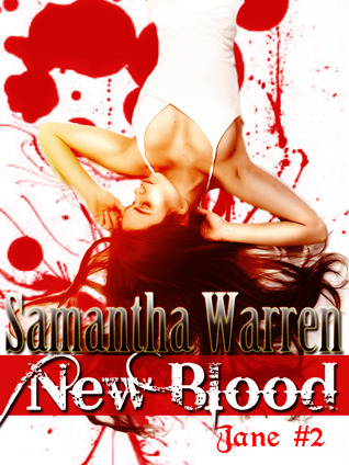 New Blood (Jane, #2)