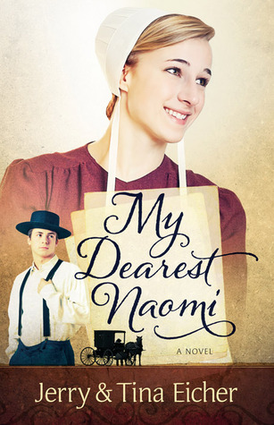 My Dearest Naomi by Jerry S. Eicher