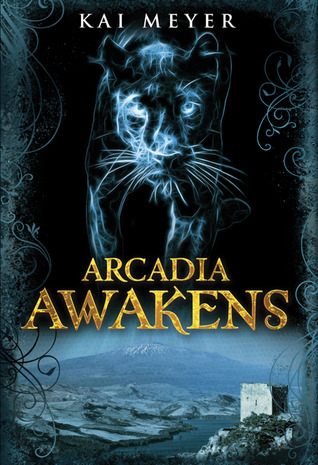 Arcadia Awakens (Arkadien #1)