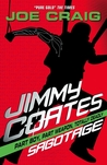 Jimmy Coates: Sabotage (Jimmy Coates, #4)