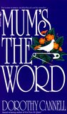 Mum's the Word (Ellie Haskell Mystery, #4)