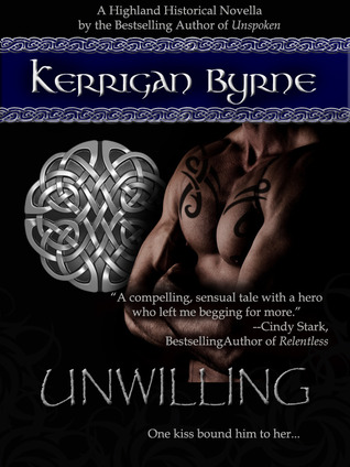 Unwilling (Highland Historical, #2)