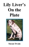 Lily Liver's On the Plate (Lily Liver, #3)