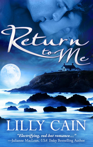 Return To Me by Lilly Cain