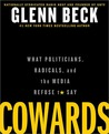 Cowards: What Politicians, Radicals, and the Media Refuse to Say