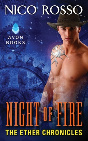 Night of Fire (The Ether Chronicles, #2)