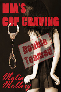 Mia's Cop Craving 2 by Malia Mallory