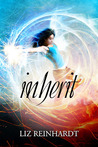 Inherit by Liz Reinhardt