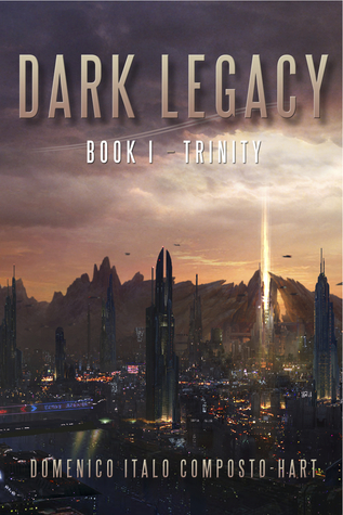 Trinity (Dark Legacy, #1)