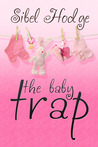 The Baby Trap