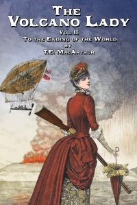 To the Ending of the World by T.E. MacArthur