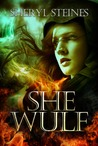 She Wulf (Annie Loves Cham, #4
