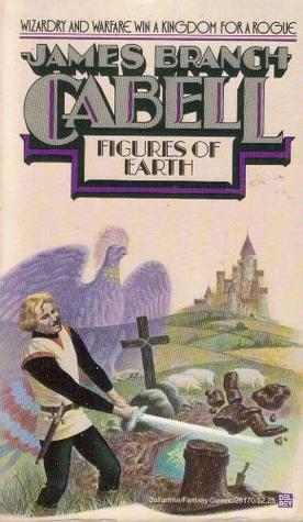 Figures of Earth by James Branch Cabell