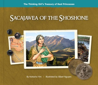 Sacajawea of the Shoshone by Natasha Yim