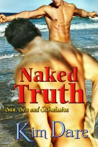 Naked Truth (Sun, Sea and Submission, #3)