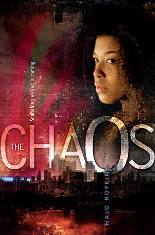 The Chaos by Nalo Hopkinson