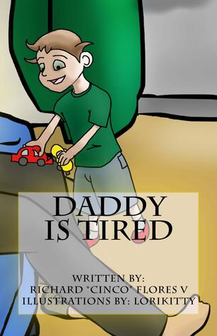 Daddy is Tired