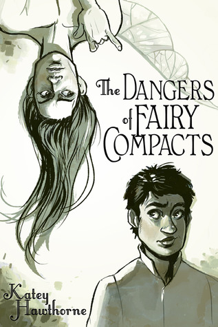 The Dangers of Fairy Compacts by Katey Hawthorne