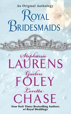 Royal Bridesmaids by Stephanie Laurens