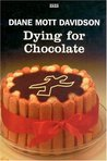 Dying For Chocolate (A Goldy Bear Culinary Mystery, # 2)