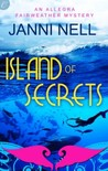 Island of Secrets (Allegra Fairweather Mystery, Book 3)