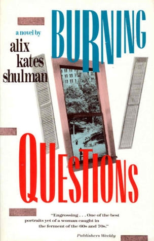 Burning Questions: A Novel