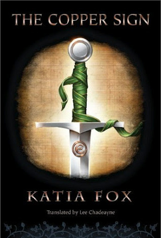 The Copper Sign by Katia Fox