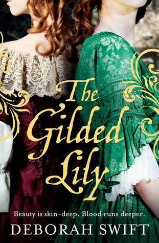 Free Download The Gilded Lily ePub by Deborah Swift