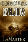Chaos Mortalitus: Revelations (Book 2)