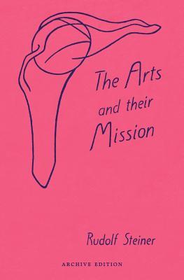 The Arts and Their Mission
