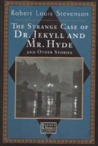 The Strange Case Of Dr. Jekyll And Mr. Hyde And Other Stories (Barnes & Noble Classics)