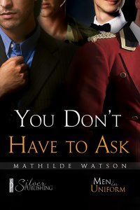 You Don't Have To Ask by Mathilde Watson