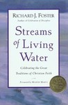 Streams of Living Water by Richard J. Foster