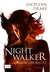 Jaegerin der Nacht 01 / Nightwalker (Dark Days, #1)