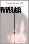 Bleeding Through (Rachel Goddard Mystery #5)