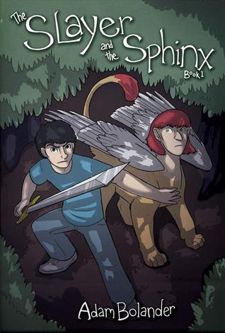 The Slayer and the Sphinx  (The Slayer and the Sphinx, #1)