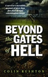 Beyond the Gates of Hell: A Survivor's Incredible Account of More than Five Years in Nine Concentration Camps